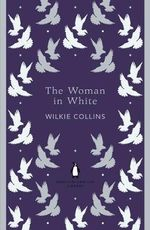The Woman in White : The Penguin English Library - Wilkie Collins