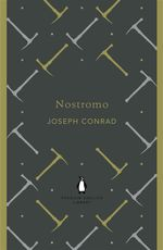Nostromo : Penguin English Library - Joseph Conrad