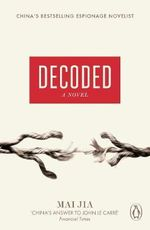 Decoded : A Novel - Mai Jia