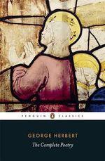 Complete Poetry : Penguin Classics - George Herbert