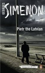 Pietr the Latvian - Georges Simenon