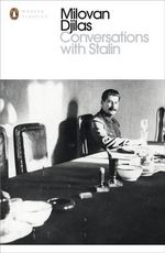 Conversations with Stalin - Milovan Djilas
