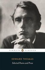 Selected Poems and Prose - Edward Thomas