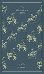 The Canterbury Tales : Clothbound Classics   - Geoffrey Chaucer