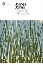 The Thin Red Line : Penguin Classics - James Jones
