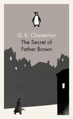 The Secret of Father Brown - G. K. Chesterton