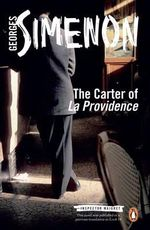 The Carter of 'La Providence' : Inspector Maigret Series : Book 4 - Georges Simenon