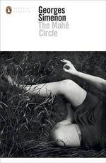 The Mahe Circle : Penguin Classics - Georges Simenon