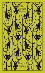 The Jungle Book : Clothbound Classics - Rudyard Kipling