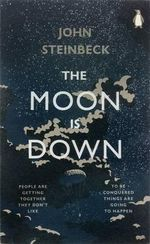 The Moon is Down - John Steinbeck