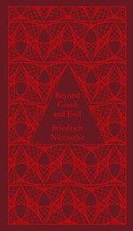 Beyond Good and Evil : Design by Coralie Bickford-Smith - Friedrich Nietzsche