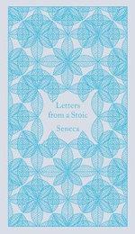Letters from a Stoic : Epistulae Morales Ad Lucilium - Lucius Annaeus Seneca