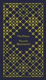 The Prince : Design by Coralie Bickford-Smith The - Niccolo Machiavelli