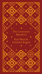 The Communist Manifesto : Design by Coralie Bickford-Smith The - Friedrich Engels