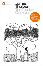 The Thurber Carnival - James Thurber