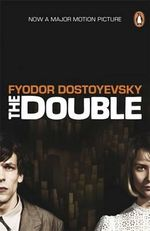 The Double - Fyodor Dostoyevsky