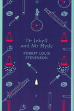 Dr Jekyll & Mr Hyde - Robert Louise Stevenson