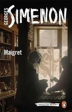 Maigret : Inspector Maigret - Georges Simenon