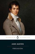 Persuasion  : Penguin Classics - Jane Austen