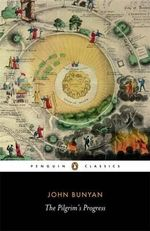 The Pilgrim's Progress : Penguin Classics - John Bunyan