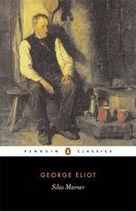 Silas Marner : Penguin Classics - George Eliot