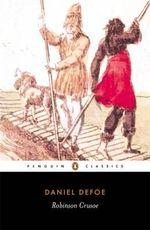 Robinson Crusoe : Penguin Classics - Daniel Defoe