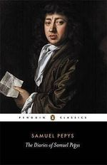The Diary of Samuel Pepys - Samuel Pepys
