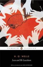 Love and Mr Lewisham : Penguin Classics Ser. - H.G. Wells