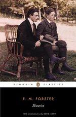 Maurice : Penguin Classics Ser. - E. M. Forster