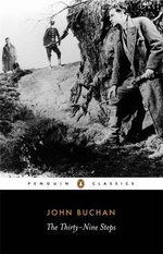 The Thirty Nine Steps  : Penguin Classics - John Buchan
