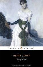Daisy Miller : Penguin Classics - Henry James