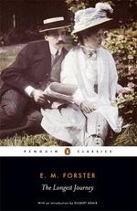 The Longest Journey : Penguin Classics Ser. - E. M. Forster
