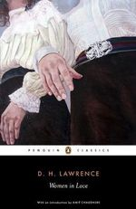 Women in Love : Penguin Classics - D. H. Lawrence