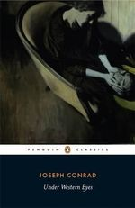 Under Western Eyes : Penguin Classics - Joseph Conrad