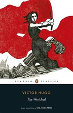 The Wretched : Penguin Classics - Victor Hugo