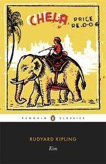Kim : Penguin Classics - Rudyard Kipling