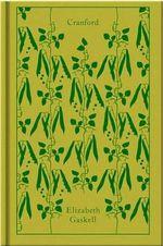 Cranford : Clothbound Classics   - Elizabeth Gaskell