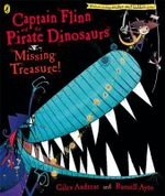 Missing Treasure! : Captain Flinn and the Pirate Dinosaurs - Giles Andreae