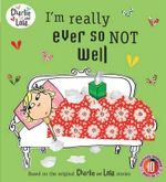I'm Really Ever So Not Well : I'm Really Ever So Not Well - Child Lauren