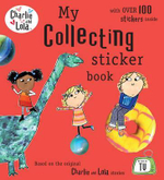 My Collecting Sticker Book : Charlie and Lola - Child Lauren