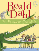 Enormous Crocodile - Roald Dahl