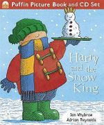 Harry and the Snow King - Ian Whybrow