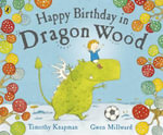 Happy Birthday in Dragon Wood - Timothy Knapman