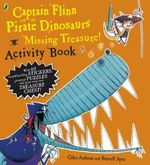 Captain Flinn and the Pirate Dinosaurs - Missing Treasure! Activity Book : Missing Treasure! Activity Book - Giles Andreae