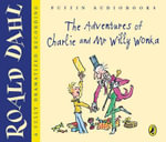 The Adventures of Charlie and Mr Willy Wonka - Roald Dahl