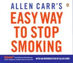 Allen Carr's Easy Way to Stop Smoking - Allen Carr