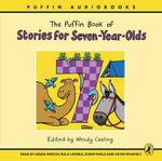 The Puffin Book of Stories for Seven-year-olds - Wendy Cooling
