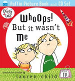 Whoops! but it Wasn't Me : Whoops! But It Wasn't Me - Child Lauren