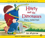 Harry and the Bucketful of Dinosaurs Story Collection - Ian Whybrow