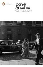 On Leave : Penguin Classics - Daniel Anselme